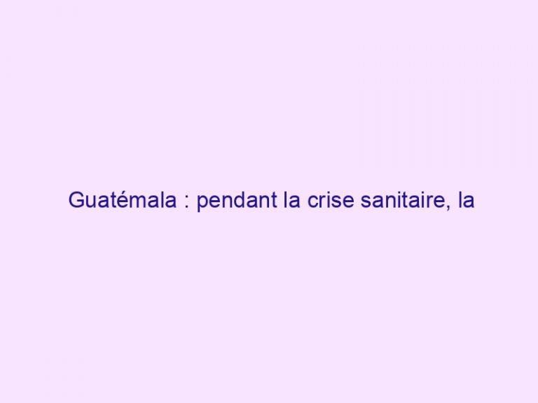 Guatémala : pendant la crise sanitaire, la police prêche l'Evangile dans les rues