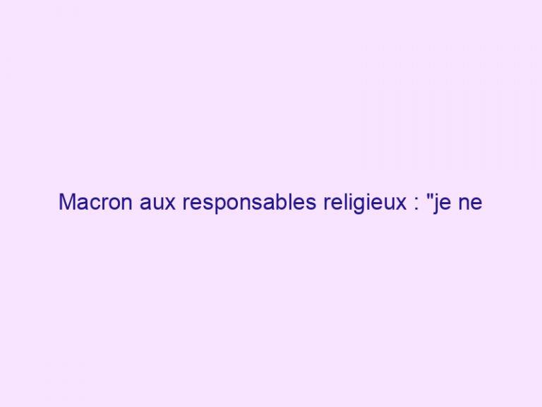 Macron aux responsables religieux : «je ne souhaite pas que la société se divise» sur la bioéthique