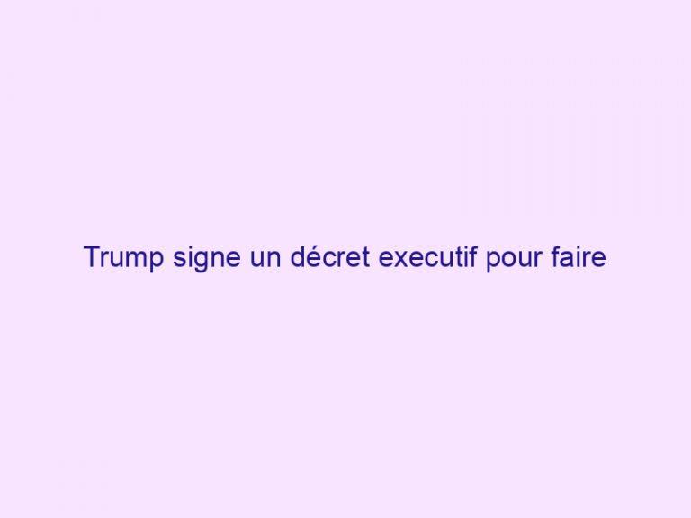 Trump signe un décret executif pour faire avancer la liberté religieuse dans le monde